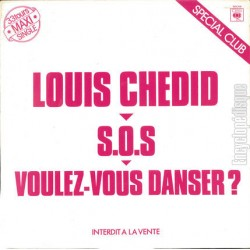 Louis Chedid ‎– S.O.S - Voulez-Vous Danser? - Maxi Vinyl 12 inches - Promo - French Songs
