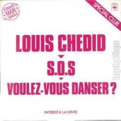 Louis Chedid – S.O.S - Voulez-Vous Danser? - Maxi Vinyl 12 inches - Promo - Variété Française
