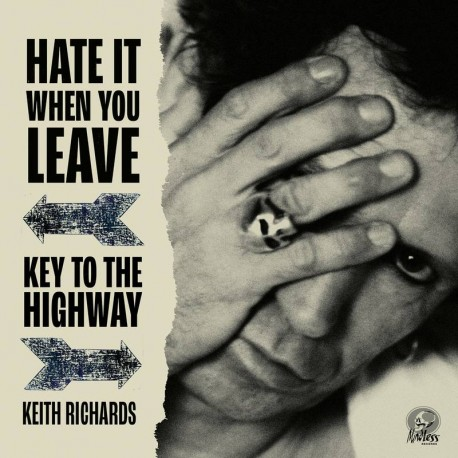 Keith Richards (The Rolling Stones) - Hate It When You Leave / Key To The Highway - Vinyl 7 inches - RSD 2020 - Blues Rock