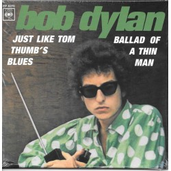 Bob Dylan ‎– Ballad Of A Thin Man - Just Like Tom Thumb's Blues - Vinyl 7 inches 45RPM - Folk Music - Record Store Day