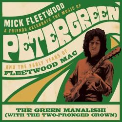 Mick Fleetwood & Friends - Fleetwood Mac - The Green Manalishi - Maxi Vinyl 12 inches Coloured - Black Friday - Pop Rock