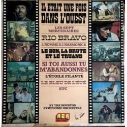 Musique de Film -  The Houston Symphonic Orchestra – Il Etait Une Fois Dans L'Ouest - LP Vinyl