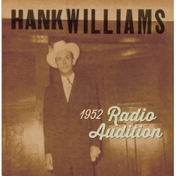 Hank Williams - 1952 Radio Audition - Vinyl 7 inches - Black Friday - Country Music