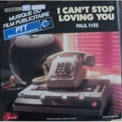 Musique de Film Publicitaire - Paul Ives - I Can't Stop Loving You - Maxi Vinyl
