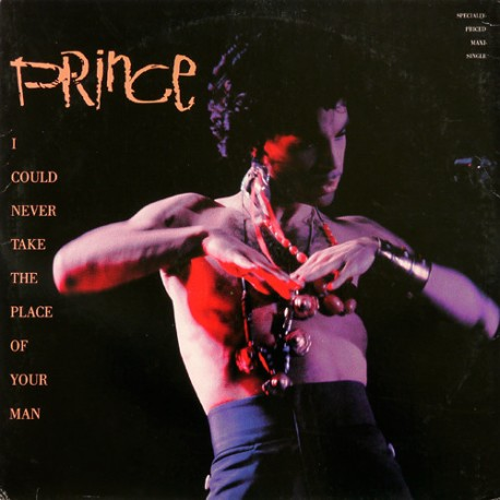 Prince – I Could Never Take The Place Of Your Man - Maxi 12 inches - RSD 2017
