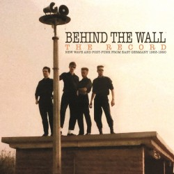 Behind The Wall - The Record - Double LP Vinyl Album - Compilation New Wave Krautrock