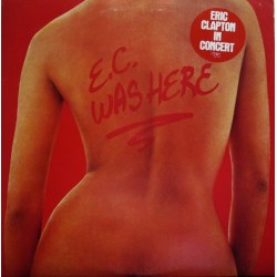 Eric Clapton – E.C. Was Here - LP Vinyl Album - Blues Rock