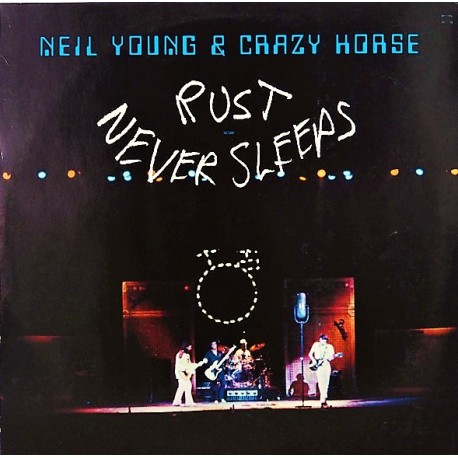 Neil Young & Crazy Horse – Rust Never Sleeps - LP Vinyl Album - Folk Rock