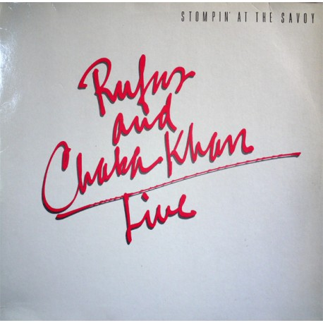Rufus And Chaka Khan - Stompin' At The Savoy - Double LP Vinyl Album - Funk Soul