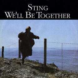 Sting ‎(The Police) – We'll Be Together - Maxi Vinyl 12 inches - Pop Rock