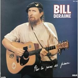 Bill Deraime – Plus La Peine De Frimer - LP Vinyl Album - Electric Blues