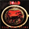 Toad - Stop This Crime - LP Vinyl Album - Hard Rock