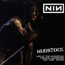 Nine Inch Nails – Mudstock - Live At The Woodstock Festival, Saugerties, New York - Double LP Vinyl Album - Industrial Rock
