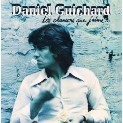 Daniel Guichard – Les Chansons Que J'aime... - LP Vinyl Album - Chanson Française