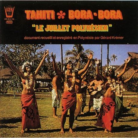 "Gérard Krémer – Tahiti - Bora-Bora ""Le Juillet Polynésien""- LP Vinyl Album - Pacific Music"