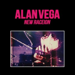 Alan Vega – New Raceion - Double LP Vinyl Album - Industrial Rock