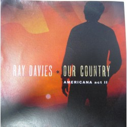 Ray Davies ‎– Our Country: Americana Act II - CDr Album Promo - Country Rock