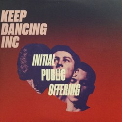 Keep Dancing Inc ‎– Initial Public Offering - CD Single EP - Electro Synth Pop