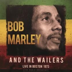 Bob Marley & The Wailers - Live In Boston 1973 - LP Vinyl Album - Reggae Music