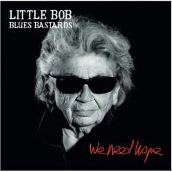 Little Bob Blues Bastards - We Need Hope - LP Vinyl Album Gatefold - Blues Rock