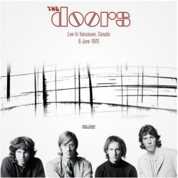 The Doors ‎- Live In Vancouver 6 June 1970 - Double LP Vinyl Album - Psychedelic Rock
