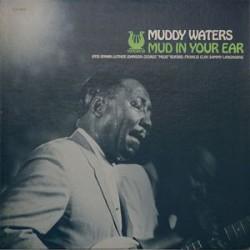Muddy Waters - Mud In Your Ear - LP Vinyl Album - Chicago Blues