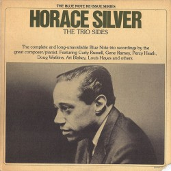 Horace Silver ‎- The Trio Sides - Double LP Vinyl Album - Jazz Hard Bop