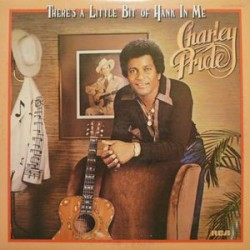 Charley Pride ‎– There's A Little Bit Of Hank In Me - LP Vinyl