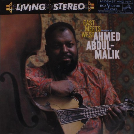 Ahmed Abdul-Malik – East Meets West: Musique Of Ahmed Abdul-Malik - LP Vinyl