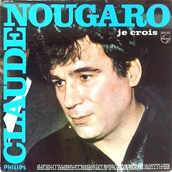 Claude Nougaro - Je Crois - LP Vinyl Album - Chanson Française