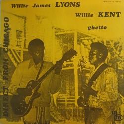 Willie Kent, Willie James Lyons - Ghetto - LP Vinyl Album - Chicago Blues
