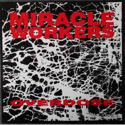 Miracle Workers - Overdose - LP Vinyl Album - Garage Rock