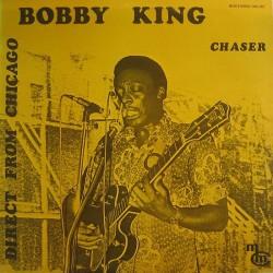 Bobby King - Chaser - LP Vinyl Album - Chicago Blues