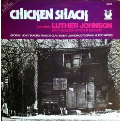 Luther Johnson With The Muddy Waters Blues Band - Chicken Shack - LP Vinyl Album - Blues