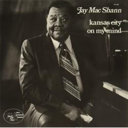 Jay Mac Shann - Kansas City On My Mind - LP Vinyl Album - Piano Blues