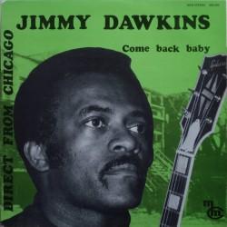Jimmy Dawkins - Come Back Baby - LP Vinyl Album - Chicago Blues
