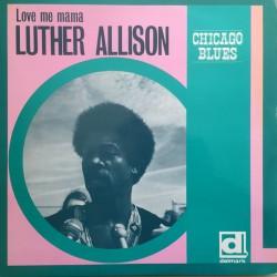 Luther Allison - Love Me Mama - LP Vinyl Album - Chicago Blues