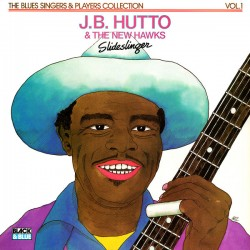 J.B. Hutto & The New Hawks - Slideslinger - LP Vinyl Album - Electric Blues