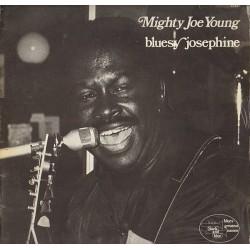 Mighty Joe Young - Bluesy Josephine- LP Vinyl Album - Chicago Blues
