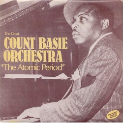 The Great Count Basie Orchestra - The Atomic Period - LP Vinyl Album - Jazz Big Band