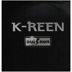 K-Reen - Oui Non - Maxi Vinyl 12 inches - RnB Français Hip Hop
