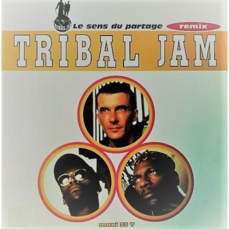 Tribal Jam - Le Sens Du Partage (Remix) - Maxi Vinyl 12 inches - French RnB