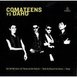 Comateens Vs Daho - Get Off My Case - Maxi Vinyl 12 inches Coloured - New Wave
