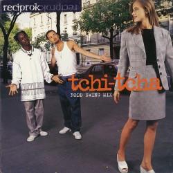 Reciprok - Tchi-Tcha - Maxi Vinyl 12 inches - Jazzy Hip Hop RnB Français