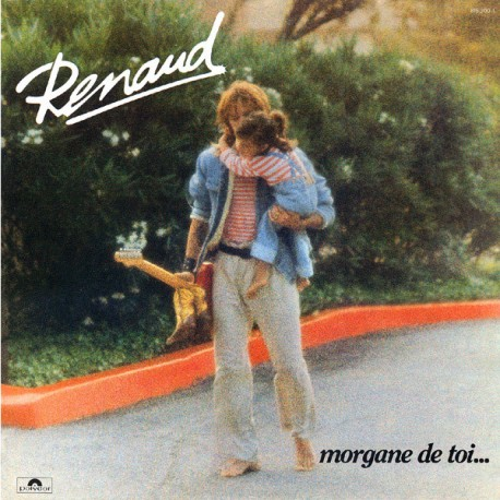Renaud - Morgane De Toi... - LP Vinyl Album - 1983 Edition - Chanson Française