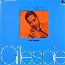 Dizzy Gillespie - In The Beginning - Double LP Vinyl Album - Jazz Bop
