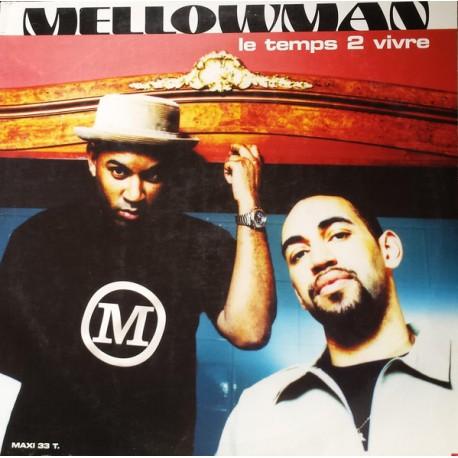 Mellowman - Le Temps 2 Vivre - Maxi Vinyl 12 inches - French RnB Jazzy