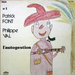 Patrick Font - Philippe Val - N°1 - L'Autogestion - LP Vinyl Album - Chanson Française