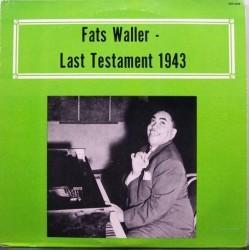 Fats Waller -  Last Testament 1943 - LP Vinyl Album - Jazz