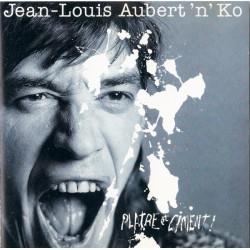 Jean-Louis Aubert'n'Ko - Plâtre Et Ciment ! - CD Album - Rock Français